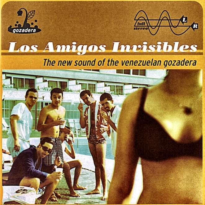 los-amigos-invisibles-the-new-sound-of-the-venezuelan-gozadera